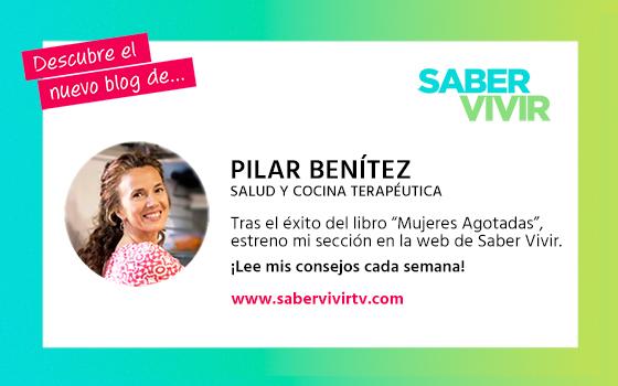 Pilar Benítez estrena Blog en la revista Saber Vivir
