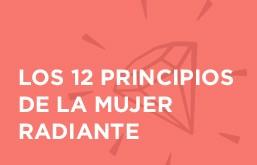 Los 12 principios de la mujer radiante