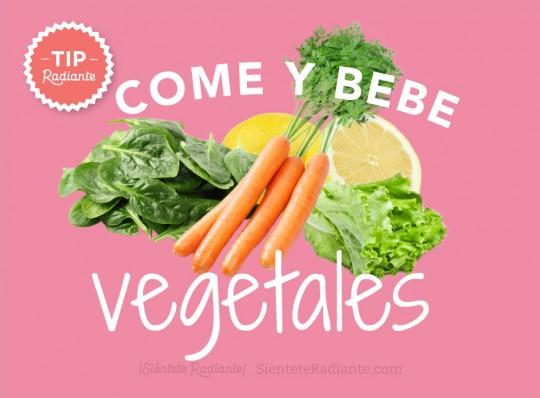 tip radiante come y bebe vegetales